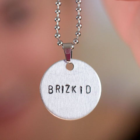 "Limited Edition ""Brizkid"" - Hand Stamped Necklace"