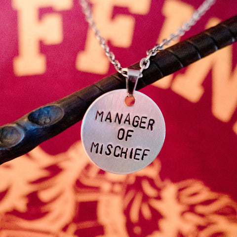 """Manager of Mischief"" - Hand Stamped Necklace"
