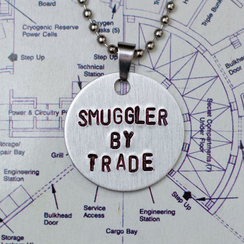 """Smuggler By Trade"" - Hand Stamped Necklace"