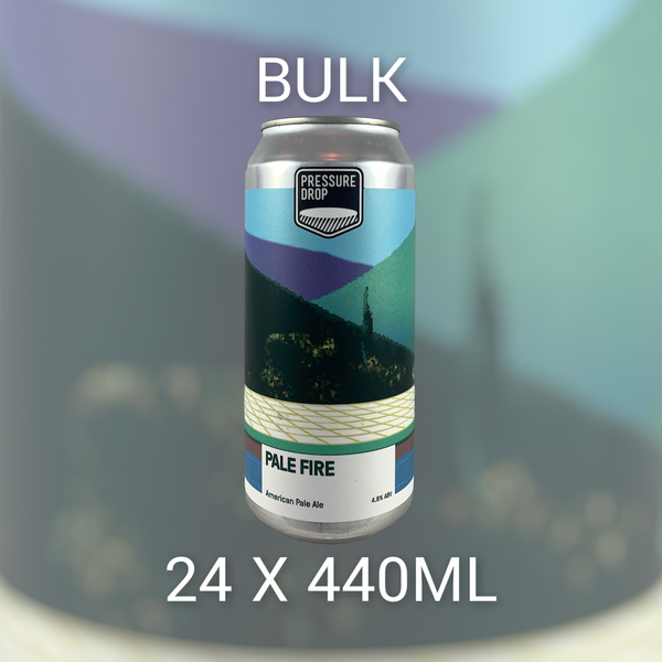 BULK Pressure Drop Brewing Pale Fire 24x440ml