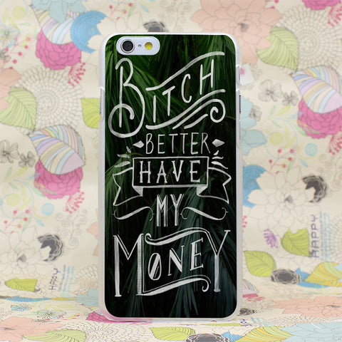 Rihanna Bitch Better Have My Money Case Cover for iPhone