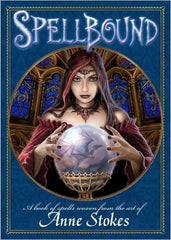 Spellbound: A Book of Spells Woven from the Art of Anne Stokes - Cool Hot Fashions