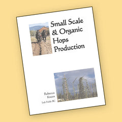 Small Scale Organic Hops Production Manual