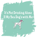 It's Not Drinking Alone - Ladies T-Shirt