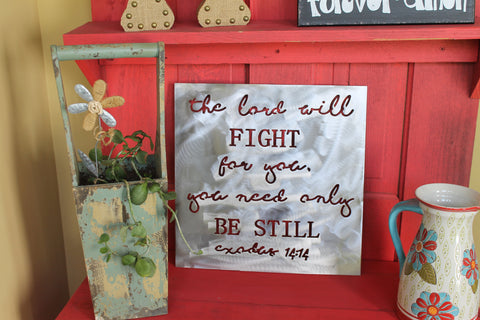 The Lord will fight for you 15x15