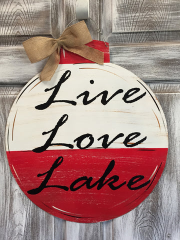 "Live Love Lake Bobber 22""x20"""