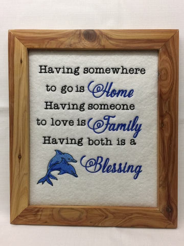 Having somewhere to go is home - Framed wall hanging