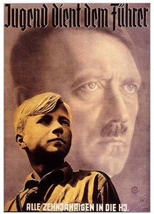 All Ten Year Olds Join the Hitler Youth- - J.V. Bond Company