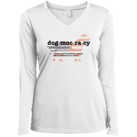 Dogmocracy Ladies Long Sleeve Performance Vneck Tee