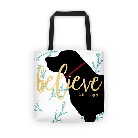 Believe in Dogs Holiday Tote bag