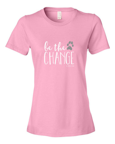Be the Change Women's 100% Cotton Short Sleeve T-shirt (Various Colors & Sizes)