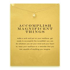 Accomplish Magnificent Things