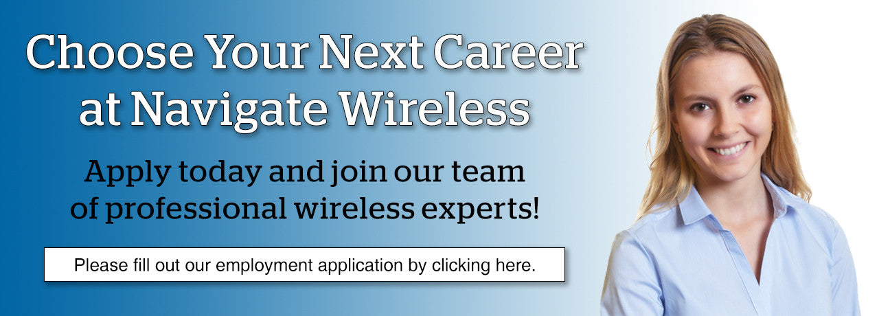 Choose Your Next Career at Navigate Wireless!
