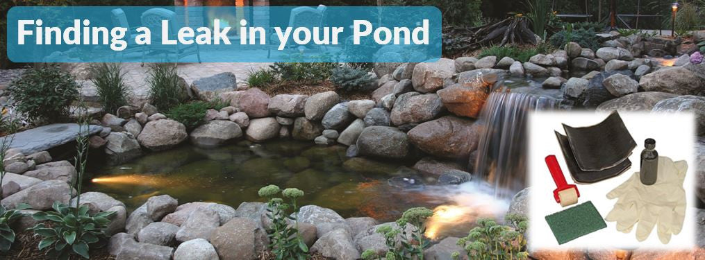 Finding a Leak in your Pond or Water Feature