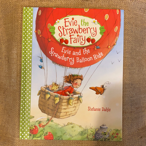 Evie the Strawberry Fairy - Balloon Ride by Stephanie Dahle