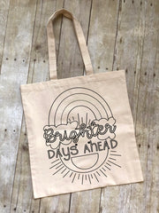 Brighter Days Ahead Coloring Tote Bag