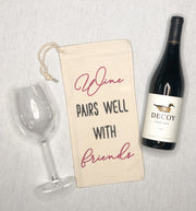Wine pairs well with friends Wine Bag