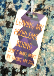 Problems Luggage Tag