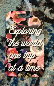 Exploring the world one trip at a time Luggage Tag