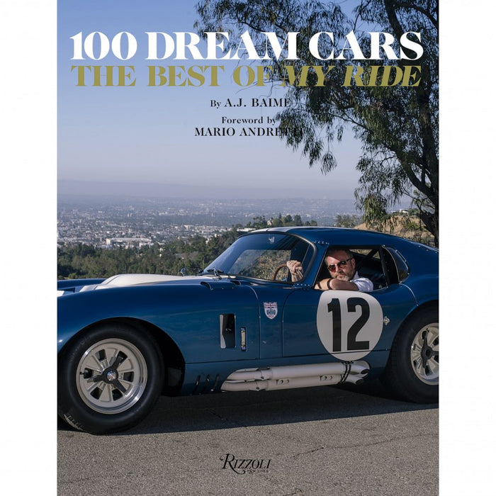 "100 Dream Cars: The Best of ""My Ride"""