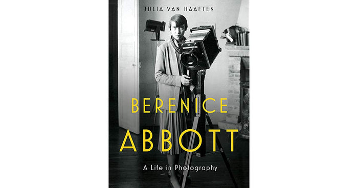 Berenice Abbott: A Life in Photography (Hardcover)