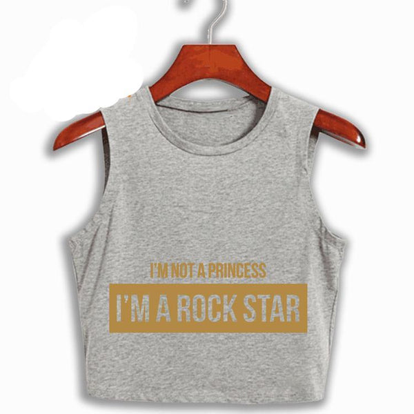 I'm not a princess I'm a rock star crop top