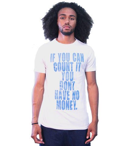 """No Money"" T-Shirt"
