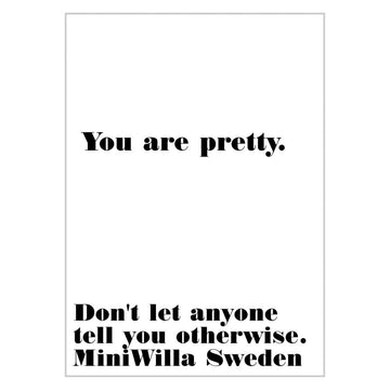 You Are Pretty