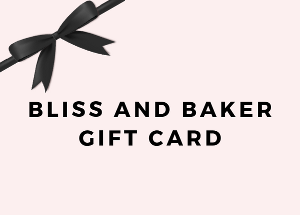 Bliss and Baker's E-Gift Card