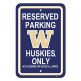 Washington Huskies Sign - Plastic - Reserved Parking - 12 in x 18 in