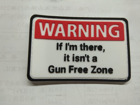 WARNING: Not a Gun Free Zone Patch