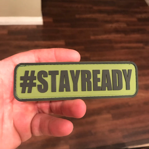 #STAYREADY Patch - Stay Ready Gear LLC™