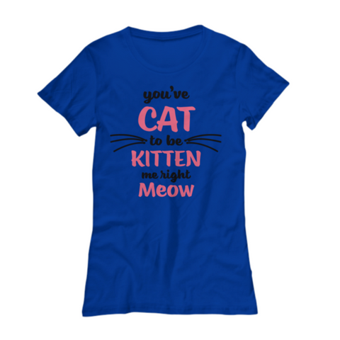 Image of Kitten Me Tshirt (Nine Yards Exclusive)
