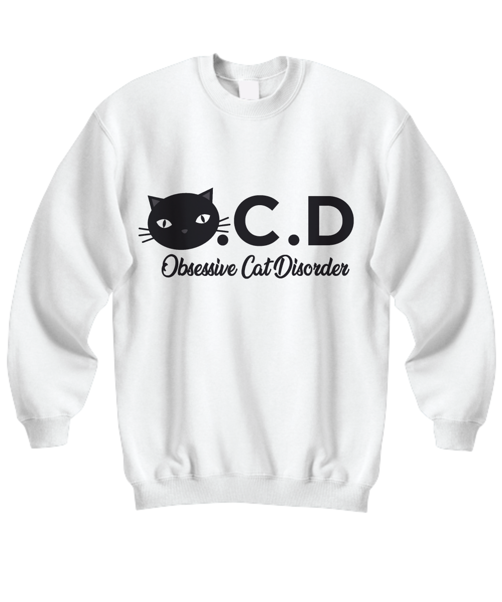 Obsessive Cat Disorder Sweatshirt (Nine Yards Exclusive)