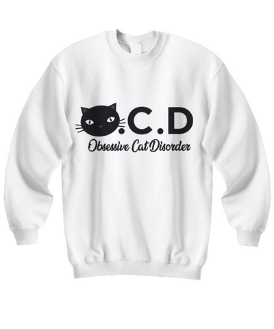 Obsessive Cat Disorder Sweatshirt Nine Yards Exclusive