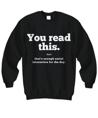 Anti-Social Sweatshirt (bye) I (Nine Yards Exclusive)