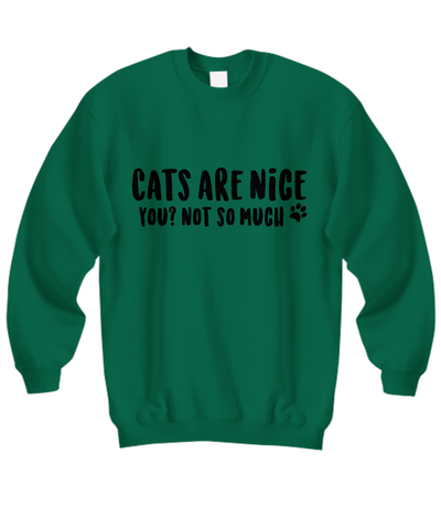 Image of Cats Are Nice Sweatshirt (Nine Yards Exclusive)