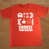 Gamer's T-shirt - choose your weapon