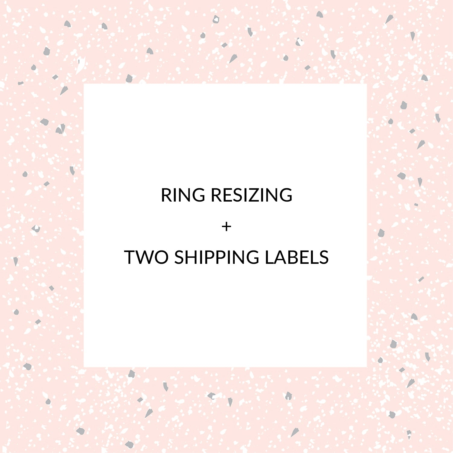 VIP Ring Resizing and Shipping Labels