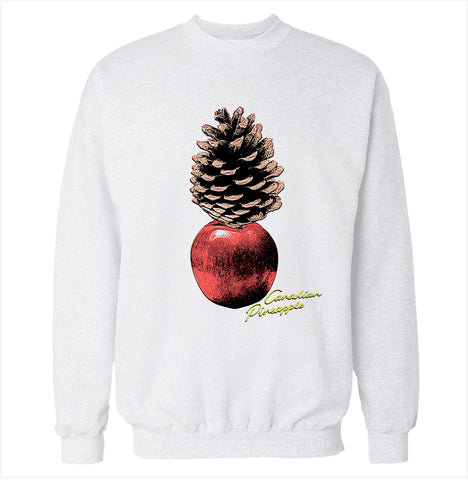Canadian Pineapple Sweatshirt