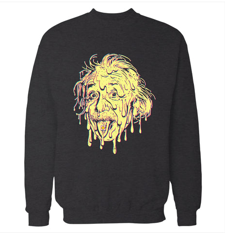 Albert Einstein 'Melt Away' Sweatshirt