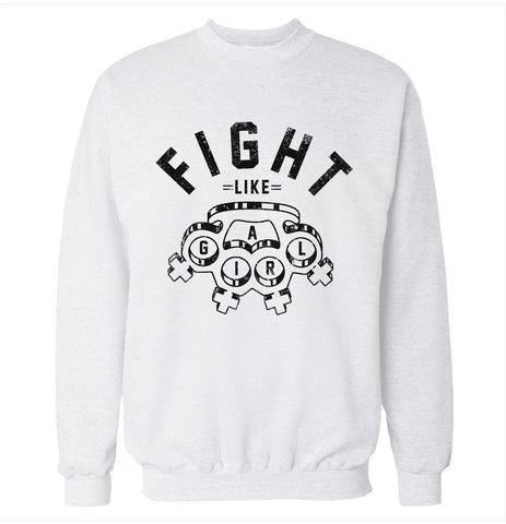 Fight Like a Girl Sweatshirt