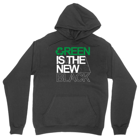 Green is the New Black Hoodie