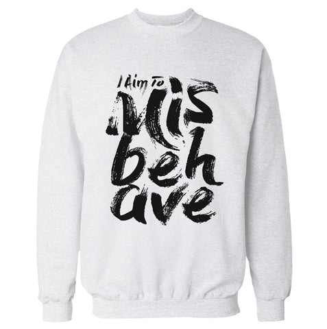 I Aim to Misbehave 'Firefly' Sweatshirt