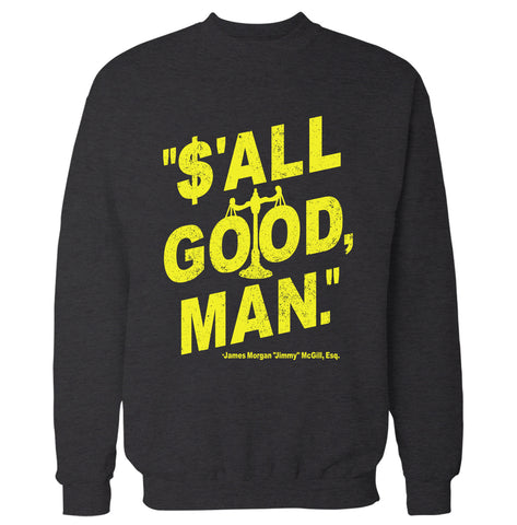 S'All Good Man 'Better Call Saul' Sweatshirt
