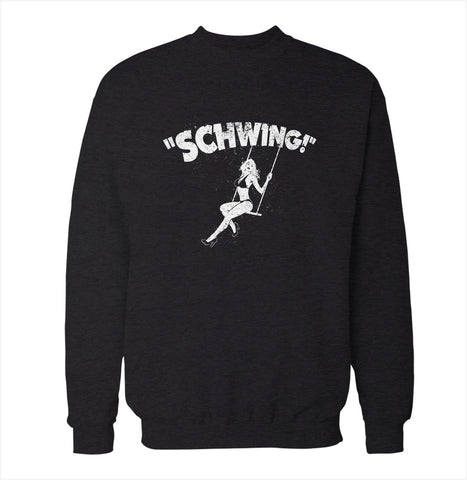 Schwing 'Wayne's World' Sweatshirt