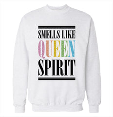 Smells Like Queen Spirit Sweatshirt