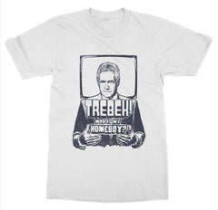 Trebek Is My Homeboy T-Shirt