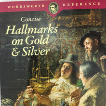 Load image into Gallery viewer, Guide Concise Hallmarks on Gold & Silver by William Chaffers edition 1994