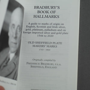 Bradbury's Book of Hallmarks: A Guide to marks of origin on English, Scottish and Irish silver, gold, platinum, palladium and on foreign